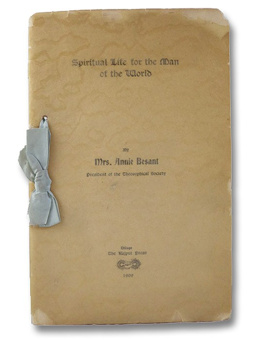 Spiritual Life for the Man of the World, Besant, Annie