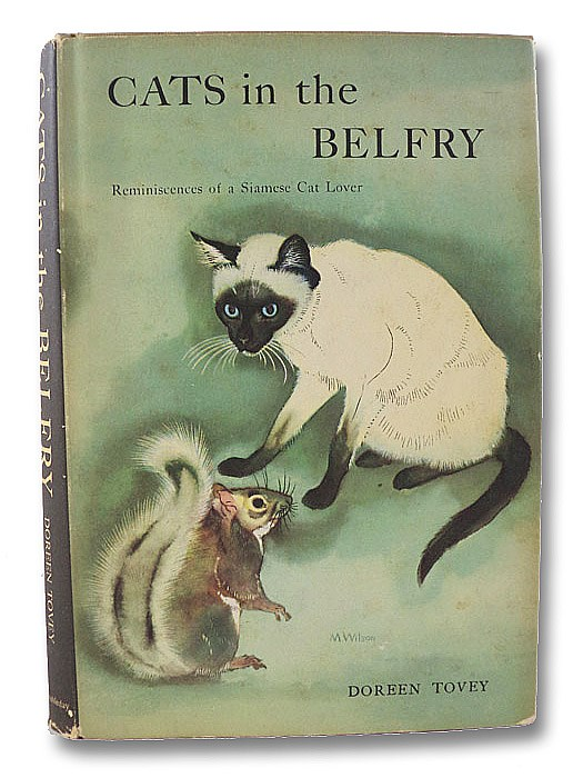 Cats in the Belfry: Reminiscences of a Siamese Cat Lover, Tovey, Doreen; Joseph, Michael (Introduction)