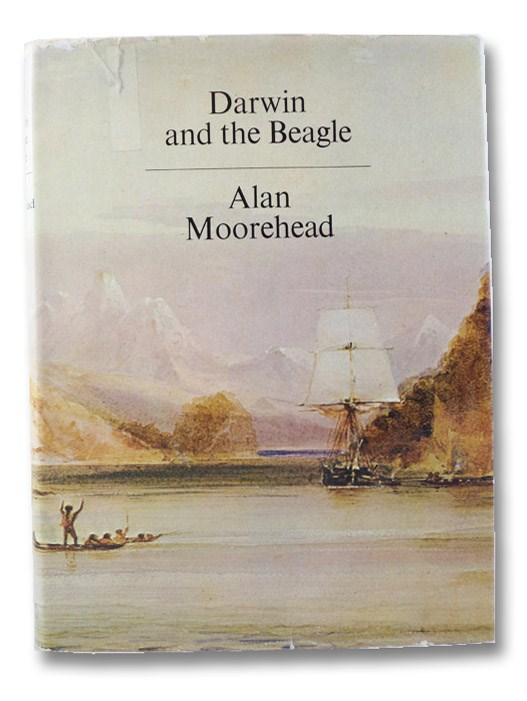 Darwin and the Beagle: Charles Darwin as Naturalist on the HMS Beagle Voyage, Moorehead, Alan