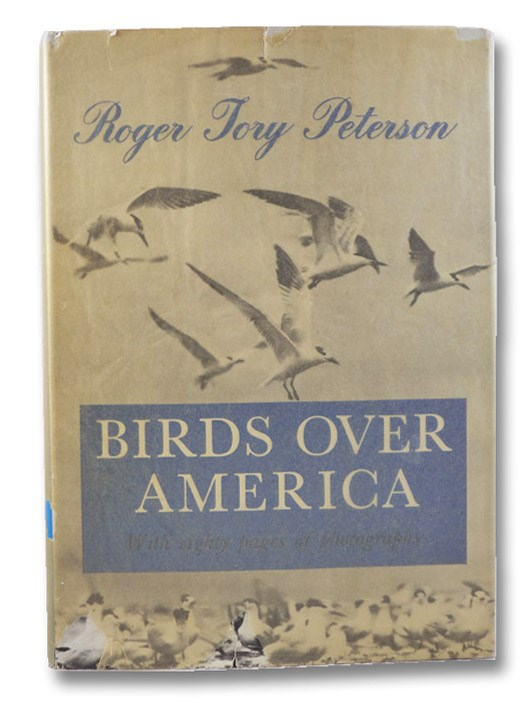 Birds Over America, Peterson, Roger Tory