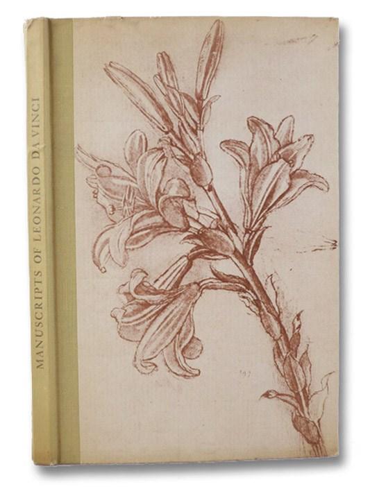 Manuscripts of Leonardo da Vinci: Their History, with a Description of the Manuscript Editions in Facsimile, Belt, Elmer