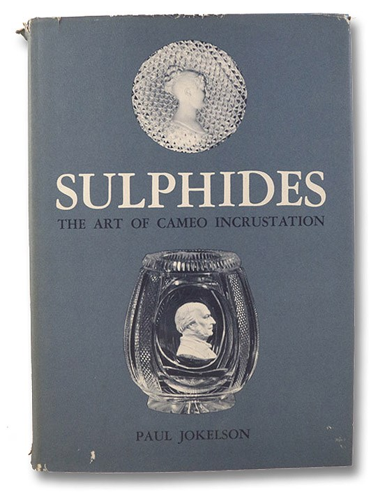 Sulphides: The Art of Cameo Incrustation, Jokelson, Paul