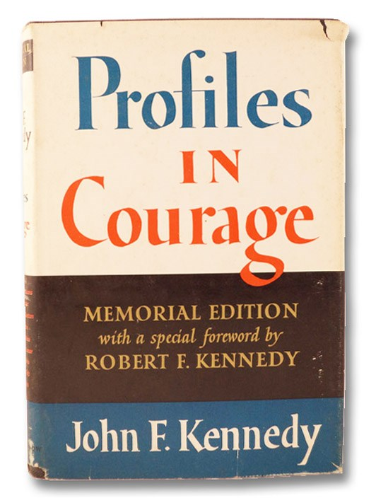 Profiles in Courage: Memorial Edition, Kennedy, John F.; Kennedy, Robert F. (Foreword)