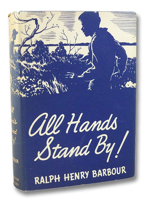 All Hands Stand By!, Barbour, Ralph H. [Henry]