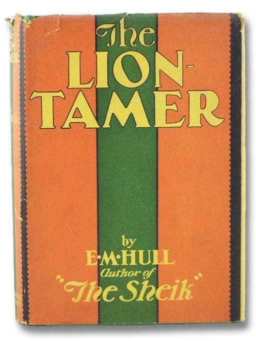 The Lion-Tamer, Hull, E.M.