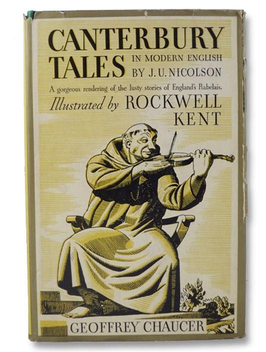 Canterbury Tales Rendered into Modern English (De Luxe Edition), Chaucer, Geoffrey; Nicolson, J.U. (Translator); Gerould, Gordon Hall (Introduction)