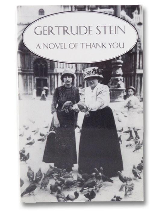A Novel of Thank You, Stein, Gertrude