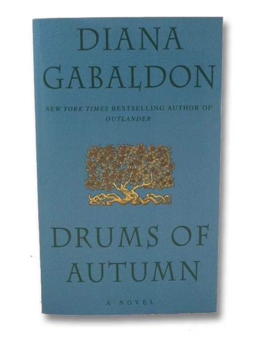 Drums of Autumn (The Outlander Series Book 4), Gabaldon, Diana