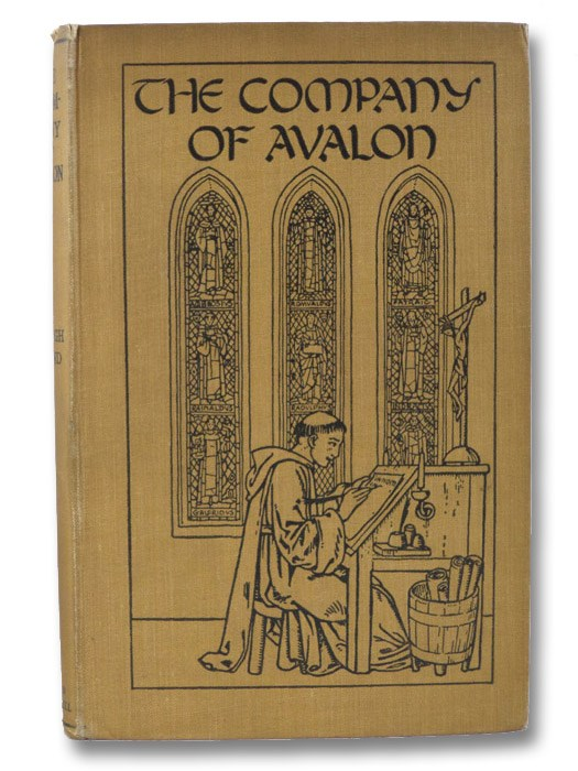 The Company of Avalon: A Study of the Script of Brother Symon, Sub-Prior of Winchester Abbey in the Time of King Stephen, Bond, F. Bligh