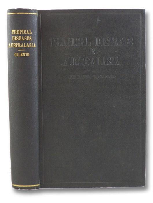 Tropical Diseases in Australasia: A Handbook, Cilento, Raphael