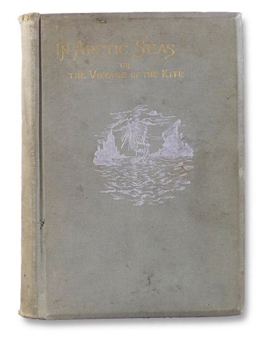 In Arctic Seas: The Voyage of the 'Kite' with the Peary Expedition, Together with a Transcript of the Log of the 'Kite', Keely, Robert N.; Davis, G.G.