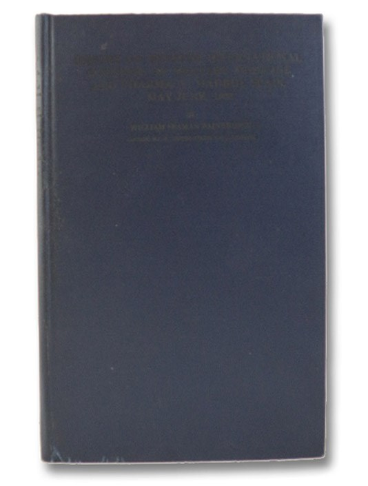 Report on Seventh International Congress of Military Medicine and Pharmacy and Meetings of the Permanent Committee, Madrid, Spain, May 29 - June 3, 1933, Bainbridge, William Seaman; Rossiter, P.S. (Foreword)