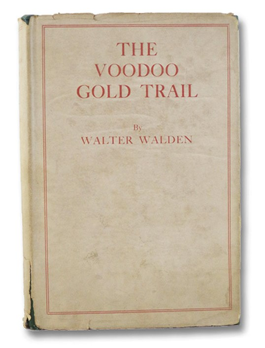 Image for The Voodoo Gold Trail