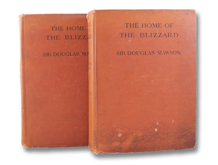 The Home of the Blizzard: Being the Story of the Australasian Antarctic Expedition, 1911-1914, in Two Volumes, Mawson, Douglas