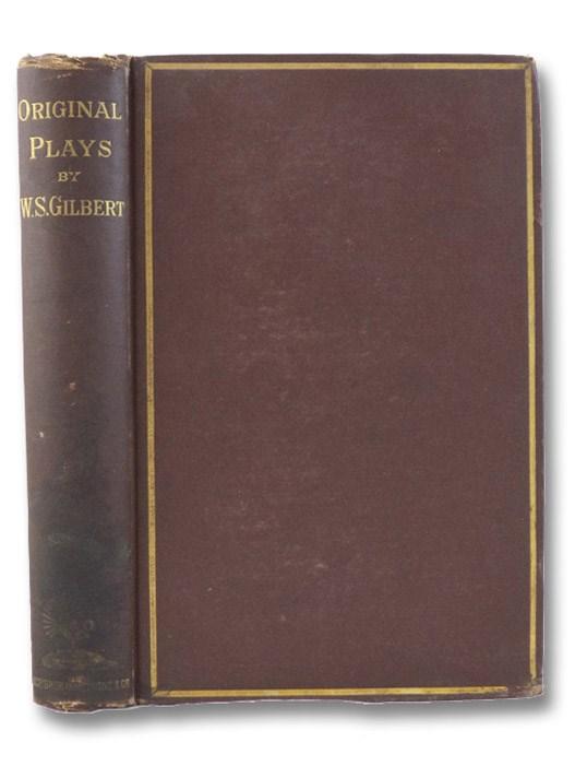 Original Plays, Gilbert, W.S.