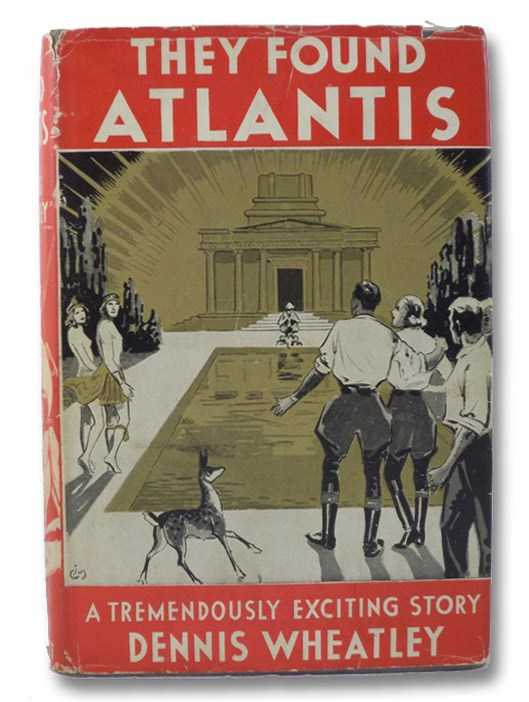 They Found Atlantis: A Novel, Wheatley, Dennis
