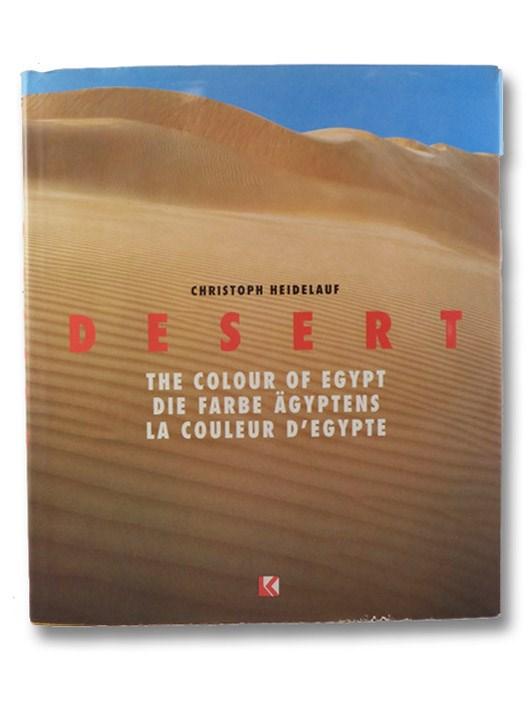 Desert: The Color of Egypt, Heidelauf, Christoph