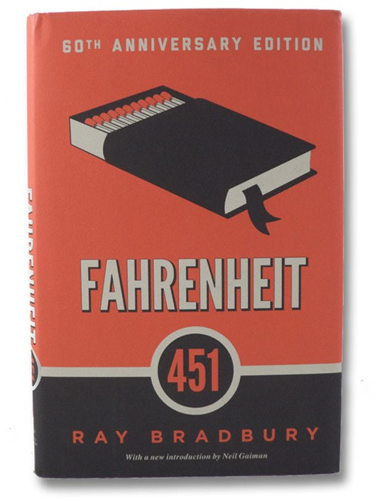 Fahrenheit 451 (60th Anniversary Edition), Bradbury, Ray; Gaiman, Neil (Introduction)