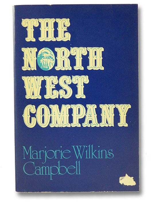 The North West Company, Campbell, Marjorie Wilkins