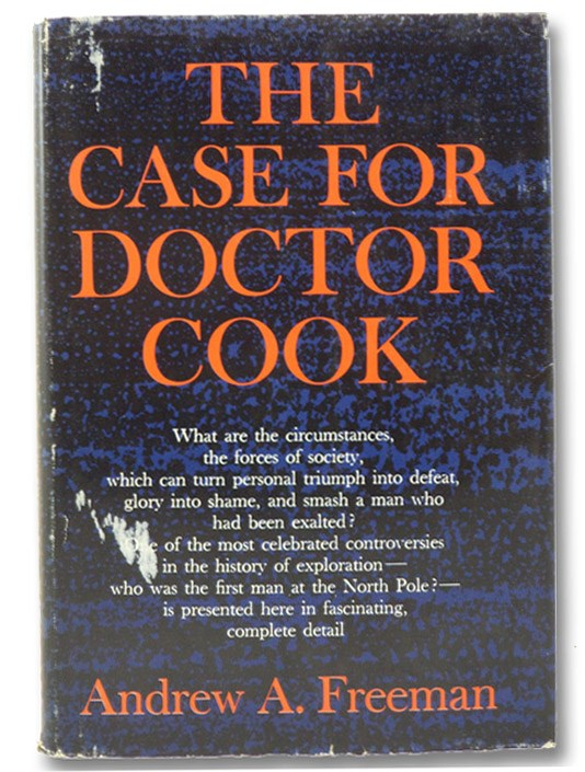 The Case for Doctor Cook, Freeman, Andrew A.