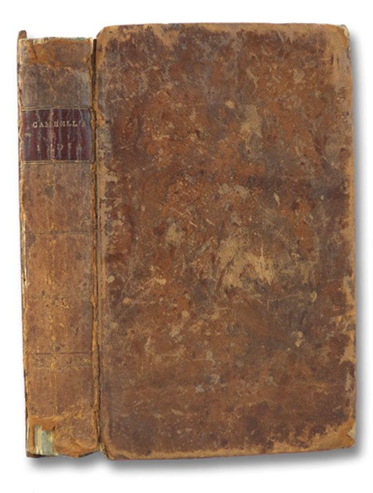 A Narrative of the Extraordinary Adventures, and Sufferings by Shipwreck & Imprisonment, of Donald Campbell, Esq. of Barbreck. With the Singular Humors of His Tartar Guide, Hassan Artaz. Comprising the Occurrences of Four Years, and Five Days, in an Overland Journey to India. In a Series of Letters to His Son., Campbell, Donald