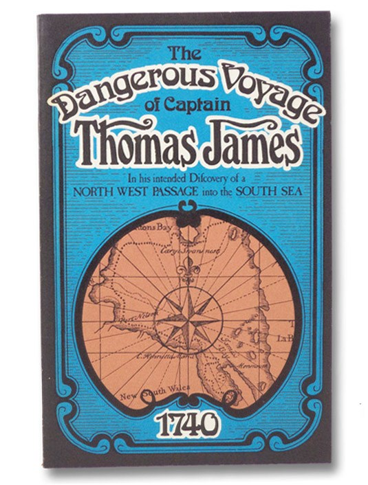 The Dangerous Voyage of Capt. Thomas James, in his Intended Discovery of a North West Passage into the South Sea, wherein Miseries Indured, Both Going, Wintering and Returning, and the Rarities Observ'd Philosophical, Mathematical and Natural Are Related in This Journal of It, Publish'd by the Special Command of King Charles I. To which is added, A Map for Sailing in Those Seas: Also Divers Tables of the Author's of the Variation of the Compass, &c., With an Appendix Concerning the Longitude, by Master Gellibrand, Astronomy Reader at Gresham College. (Coles Canadiana Collection) [Captain Thomas James, Northwest Passage], James, Thomas