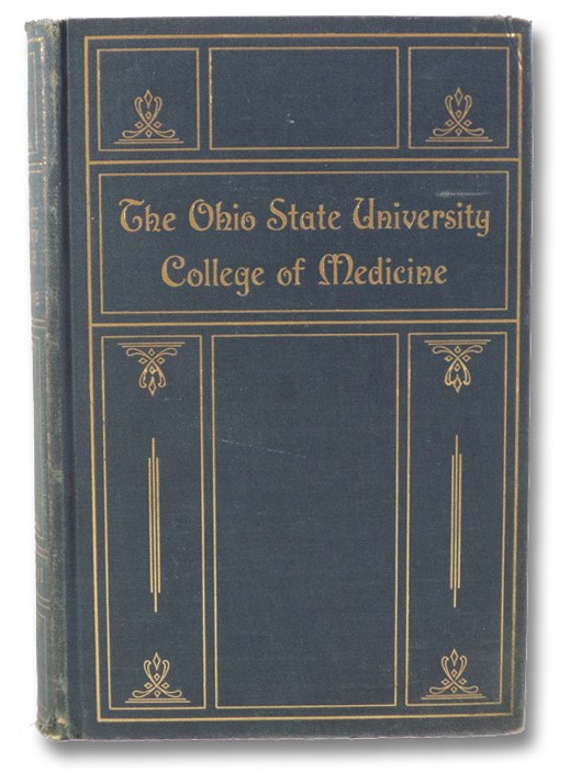 The Ohio State University College of Medicine: A Collection of Source Materials Covering a Century of Medical Progress, 1834-1934, The Committee of Ohio State University College of Medicine; Upham, John H.J. (Introduction)