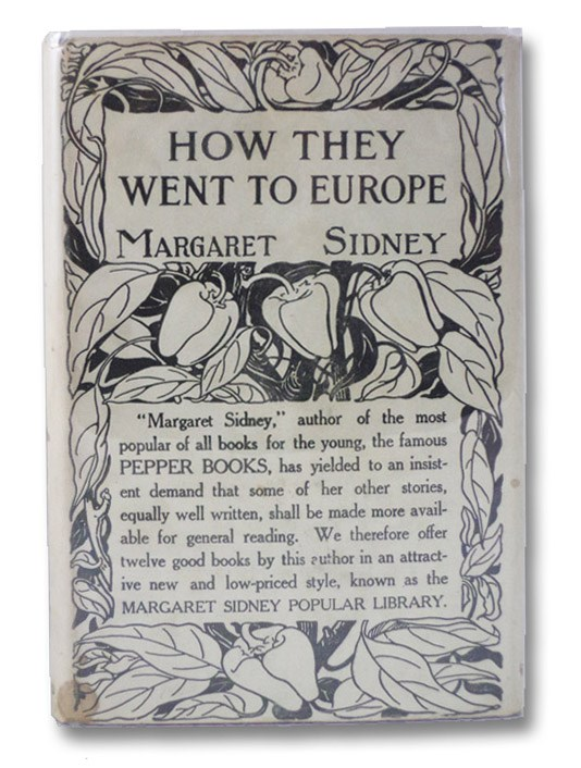 How They Went to Europe (Margaret Sidney Popular Library), Sidney, Margaret