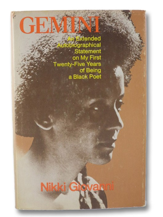 Gemini: An Extended Autobiographical Statement on My First Twenty-Five Years of Being a Black Poet, Giovanni, Nikki