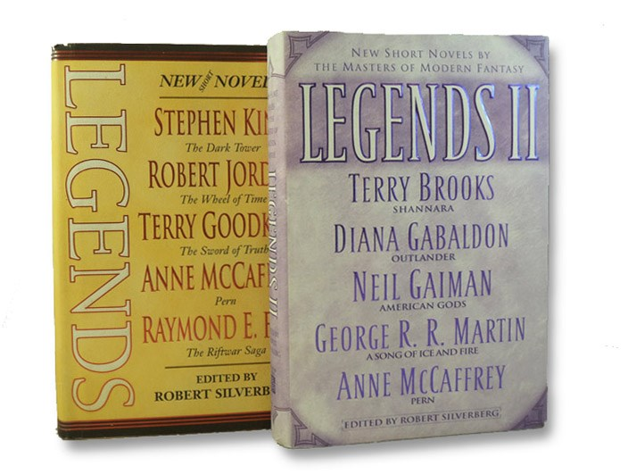 Legends: Short Novels by the Masters of Modern Fantasy -- The Dark Tower, Stephen King; The Wheel of Time, Robert Jordan; The Sword of Truth, Terry Goodkind; Pern, Anne McCaffrey; The Riftwar Saga, Raymond E. Feist; Discworld ,Terry Pratchett; Tales of Alvin Maker, Orson Scott Card; Majipoor, Robert Silverberg; Earthsea, Ursula K. Le Guin; Tad Williams, Memory, Sorrow and Thorn; A Song of Fire and Ice, George R.R. Martin [with] Legends II: New Short Novels by the Masters of Modern Fantasy: Shannara, Terry Brooks; Outlander, Diana Gabaldon; American Gods, Neil Gaiman; Realm of the Elderlings, Robin Hobb; The Symphony of Ages, Elizabeth Haydon, Silverberg, Robert (Editor); King, Stephen; Jordan, Robert; Goodkind, Terry; McCaffrey, Anne; Feist, Raymond E.