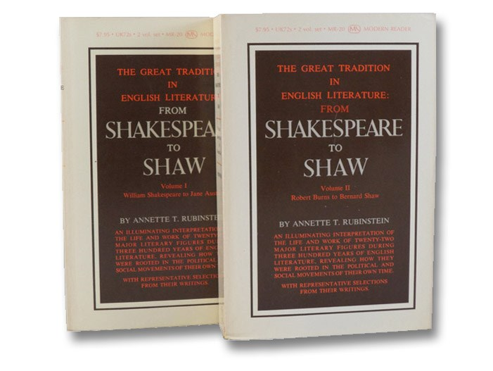 The Great Tradition In English Literature: From Shakespeare To Shaw, Rubinstein, Annette T.