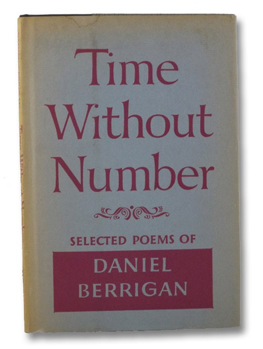 Time Without Number: Selected Poems of Daniel Berrigan, Berrigan, Daniel