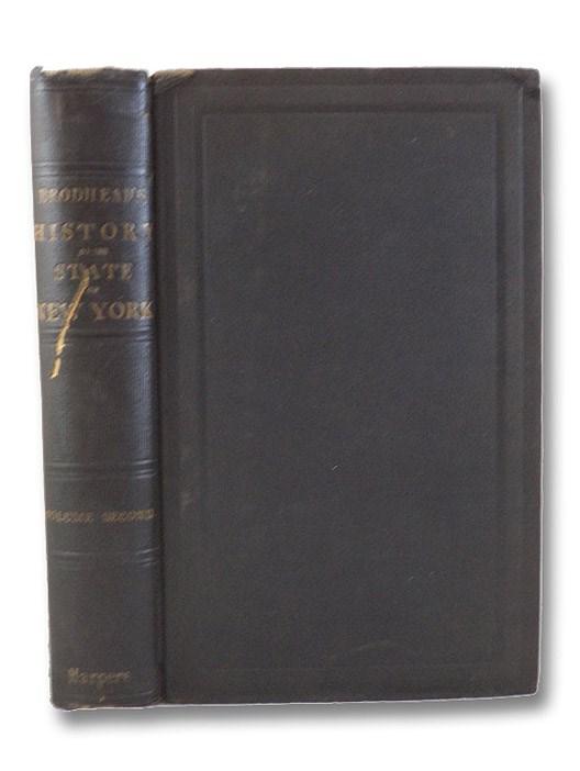 History of the State of New York. Second Volume. [1664-1691], Brodhead, John Romeyn