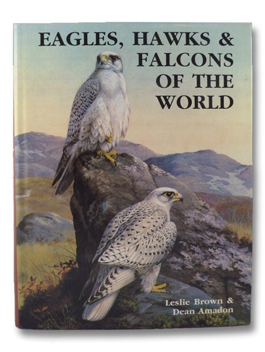 Eagles, Hawks and Falcons of the World, Brown, Leslie; Amadon, Dean