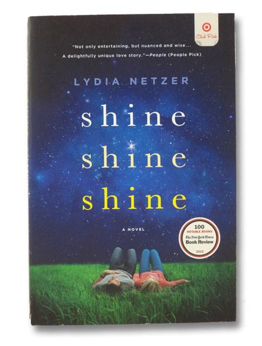 Shine Shine Shine, Netzer, Lydia
