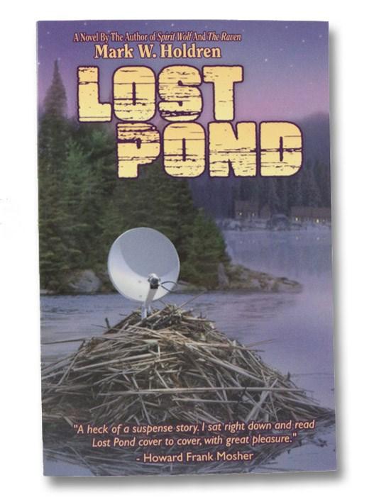 Lost Pond, Holdren, Mark W.