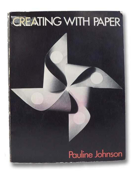 Creating With Paper, Johnson, Pauline