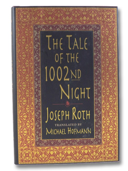 The Tale of the 1002nd Night, Roth, Joseph