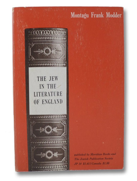 The Jew In The Literature of England, Modder, Montagu Frank
