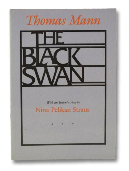 The Black Swan, Mann, Thomas