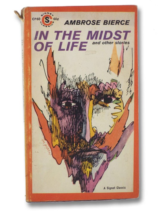 In the Midst of Life and Other Stories, Bierce, Ambrose