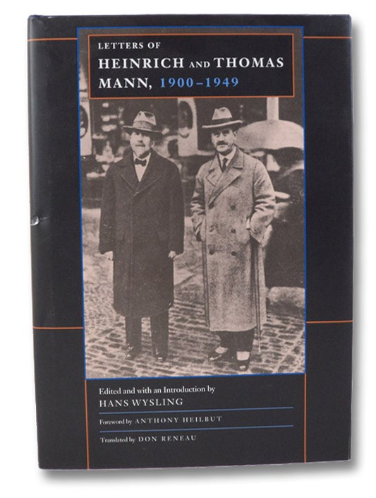 The Letters of Heinrich and Thomas Mann, 1900-1949, Wysling, Hans (editor)