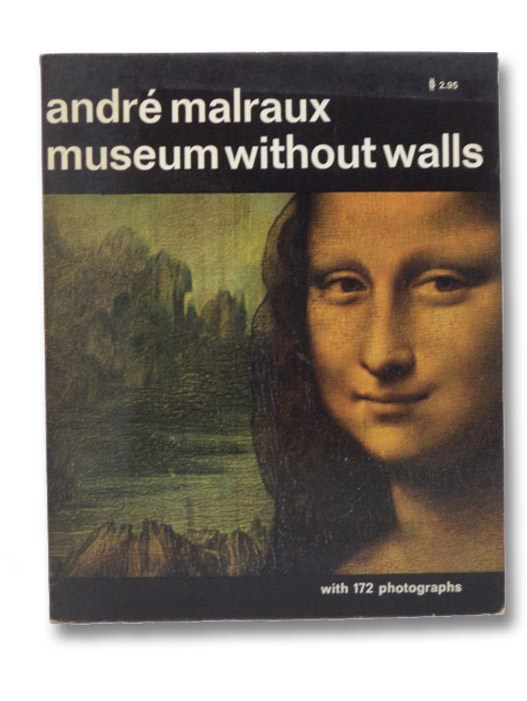 Museum Without Walls, Malraux, Andre