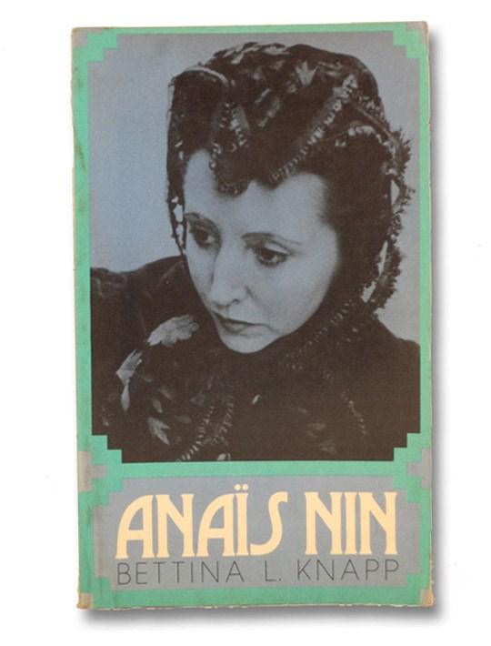 Anais Nin, Knapp, Bettina L.