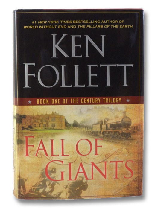 Fall of Giants: Book One of the Century Trilogy, Follett, Ken