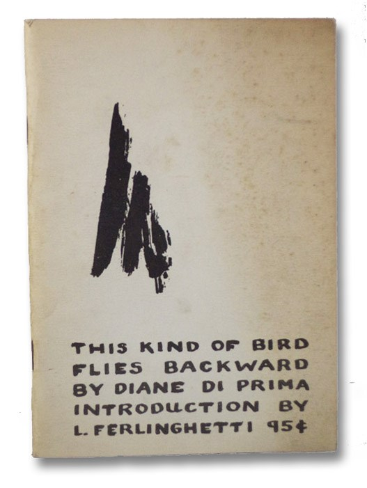 This Kind of Bird Flies Backward, Di Prima, Diane; Ferlinghetti, Lawrence