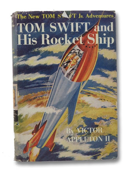 Tom Swift and His Rocket Ship (The New Tom Swift Jr. Adventures Book 3), Appleton, Victor