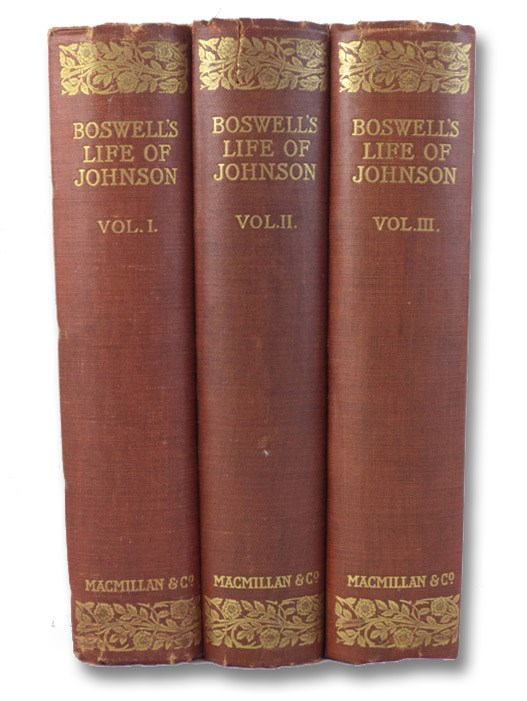 The Life of Samuel Johnson, LL.D., in Three Volumes (Library of English Classics), Boswell, James
