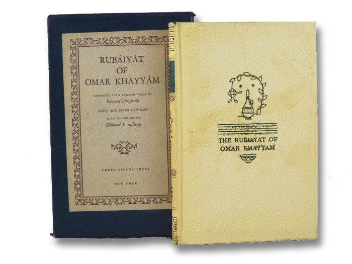 Rubaiyat of Omar Khayyam Rendered into English Verse - First and Fifth Versions, Khayyam, Omar; Fitzgerald, Edward (Translator)