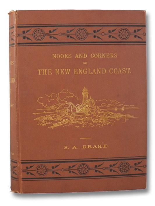 Nooks and Corners of the New England Coast, Drake, Samuel Adams